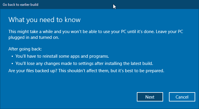 Go back to earlier build - Apps and Files