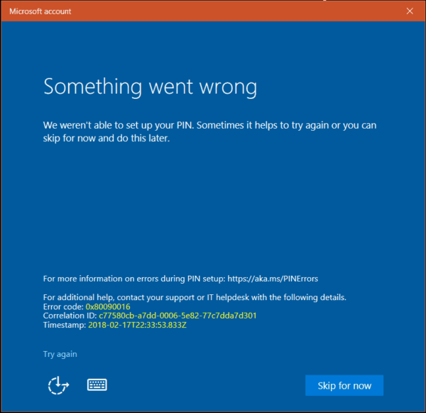 Something went wrong - Error Code 0x80090016