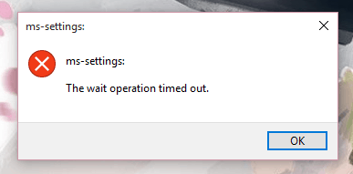 The wait operation timed out - Windows 10