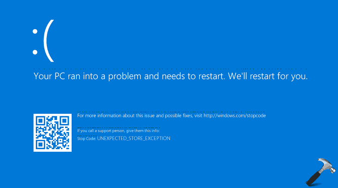 UNEXPECTED_STORE_EXCEPTION Blue Screen Error