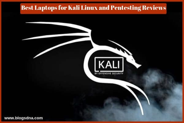 best-laptops-for-kali-linux-and-pentesting-reviews-amazon